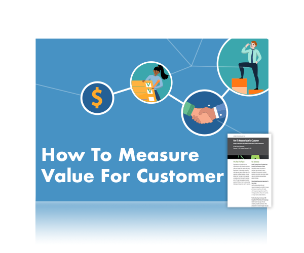 How To Measure Value For Customer