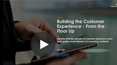 Building the Customer Experience – from the Floor up