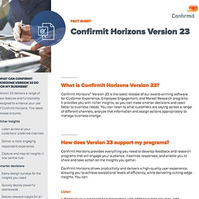 Confirmit Horizons Version 23 Fact Sheet