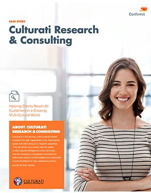 Culturati Research & Consulting Case Study. How Confirmit helps clients reach all customer in a growing multi-cultural world.
