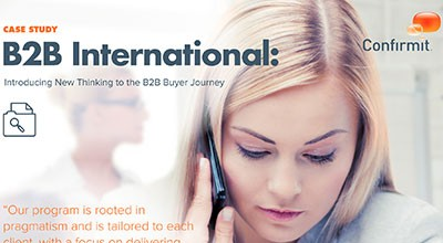 B2B International Case Study: Introducing New Thinking to the B2B Buyer Journey