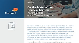 Confirmit Voices for Financial Services: Powering Voice of the Customer Programs