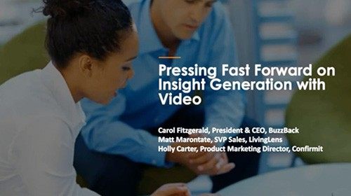 Pressing Fast Forward on Insight Generation With Video Webinar